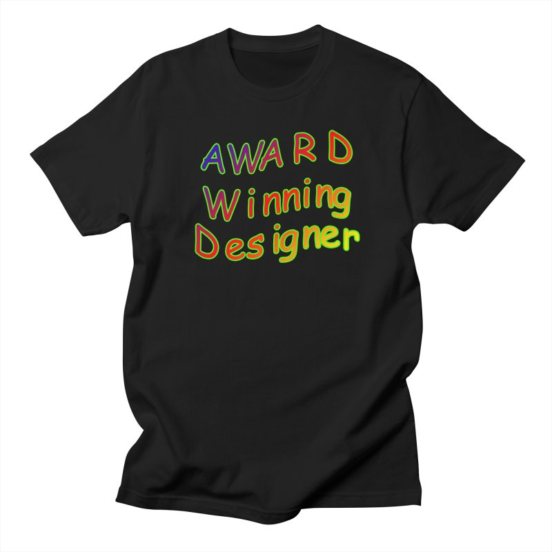 Award Winning Designer Men's Regular T-Shirt by The Incumbent Agency