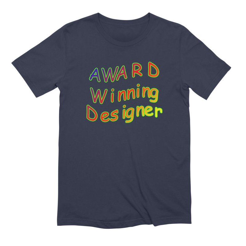 Award Winning Designer Men's Extra Soft T-Shirt by The Incumbent Agency
