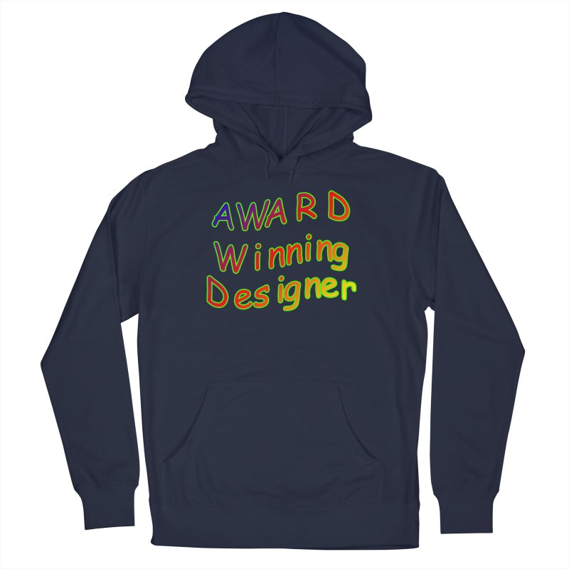 Award Winning Designer Women's French Terry Pullover Hoody by The Incumbent Agency