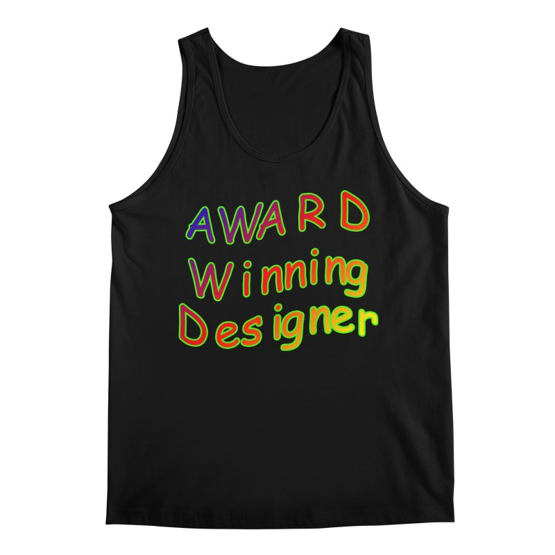 Award Winning Designer Men's Regular Tank by The Incumbent Agency