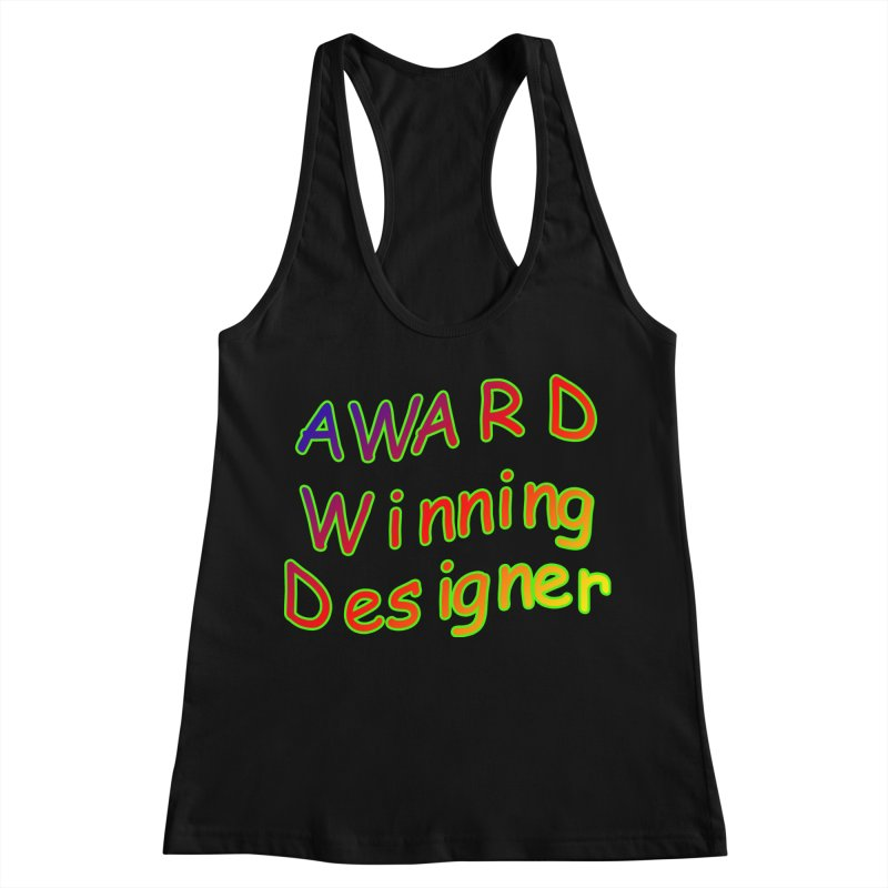 Award Winning Designer Women's Racerback Tank by The Incumbent Agency