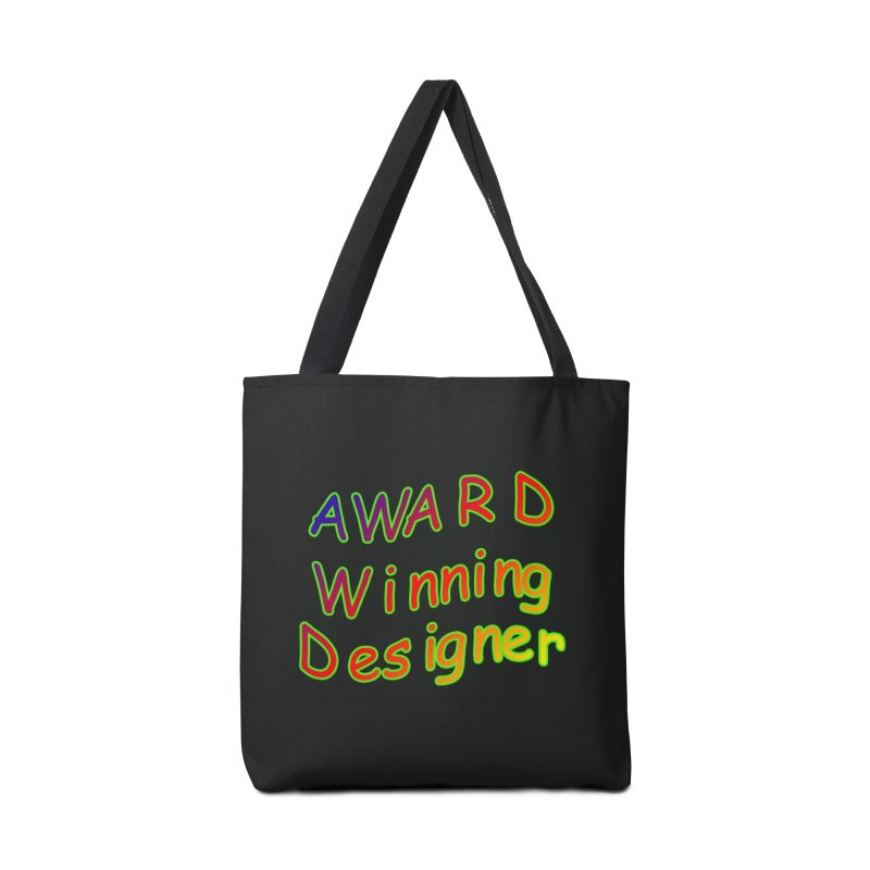 Award Winning Designer in Tote Bag by The Incumbent Agency