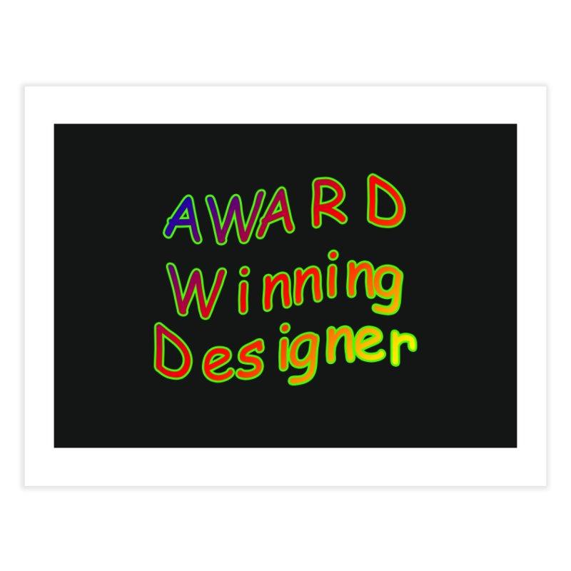 Award Winning Designer Home Fine Art Print by The Incumbent Agency