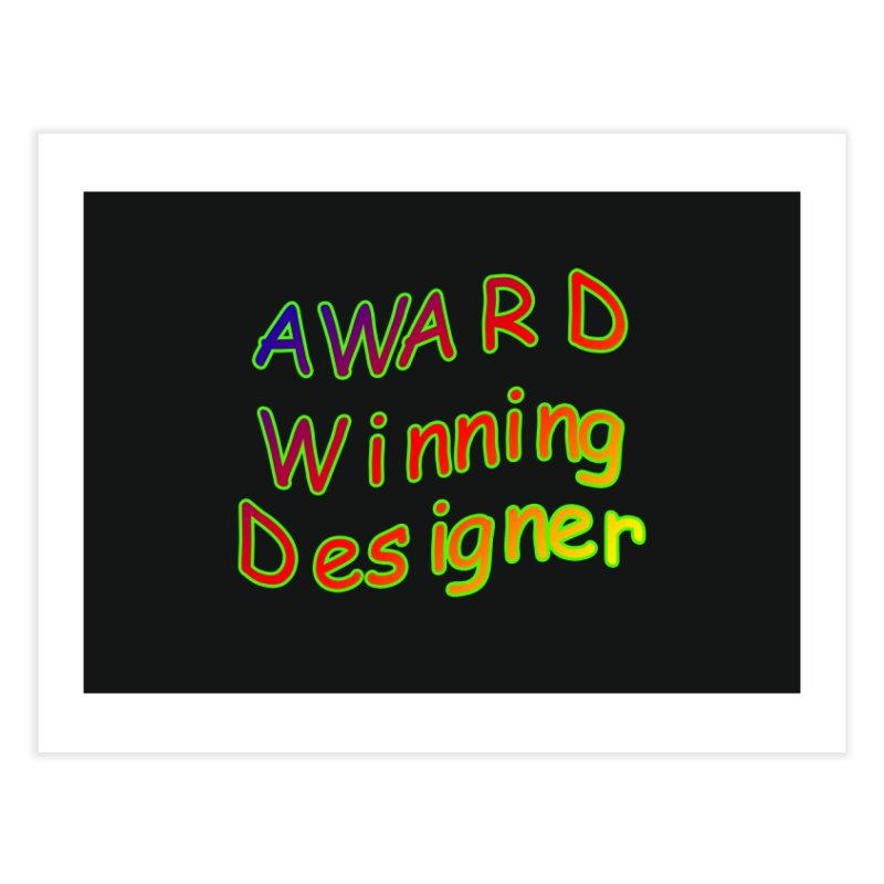 Award Winning Designer Home Fine Art Print by The Incumbent Agency