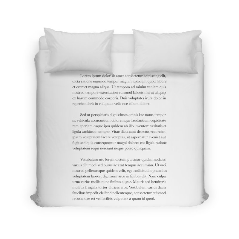 Lorem Ipsum Home Duvet by The Incumbent Agency