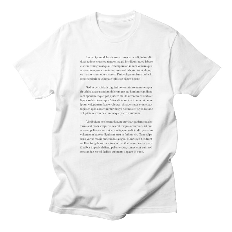 Lorem Ipsum Men's T-Shirt by The Incumbent Agency