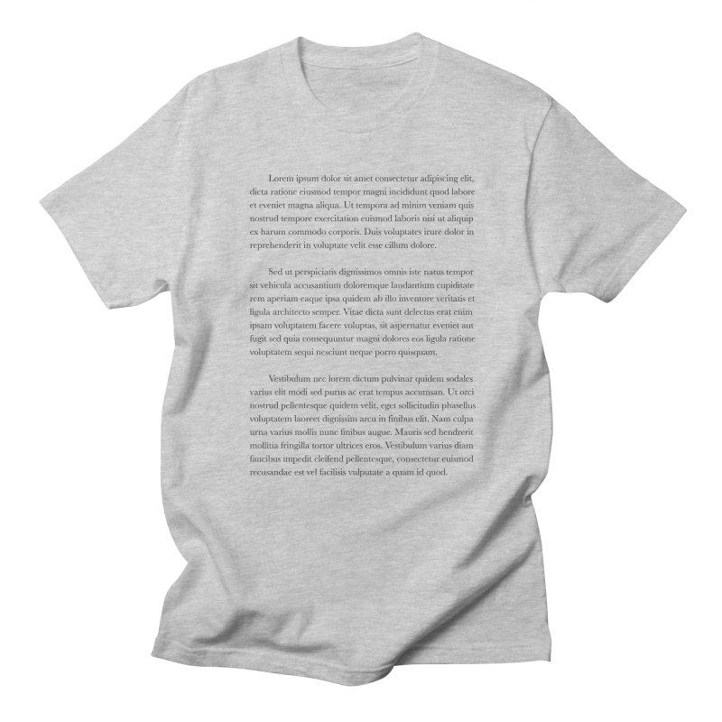 Lorem Ipsum Women's Regular Unisex T-Shirt by The Incumbent Agency