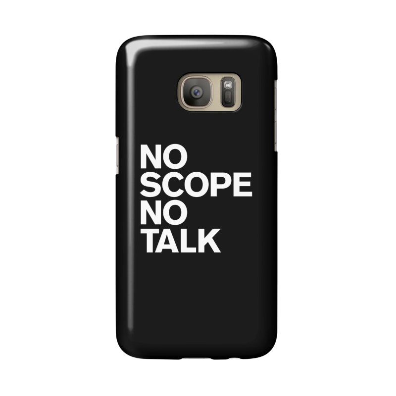 No Scope No Talk Accessories Phone Case by The Incumbent Agency