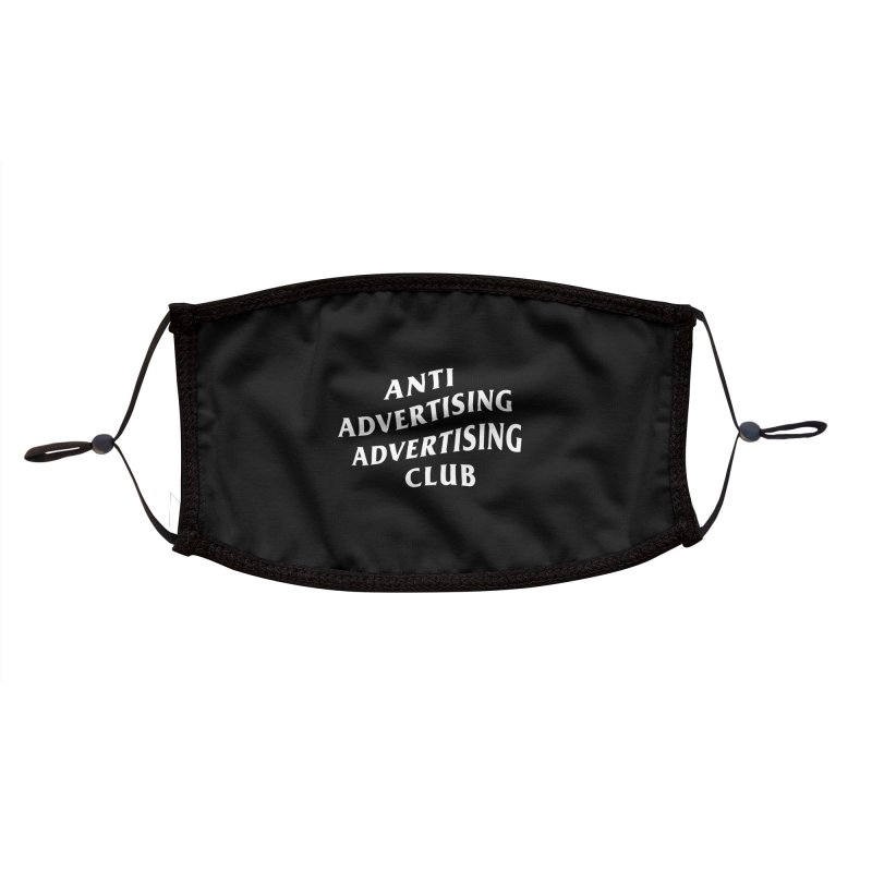 Anti Advertising Advertising Club Accessories Face Mask by The Incumbent Agency