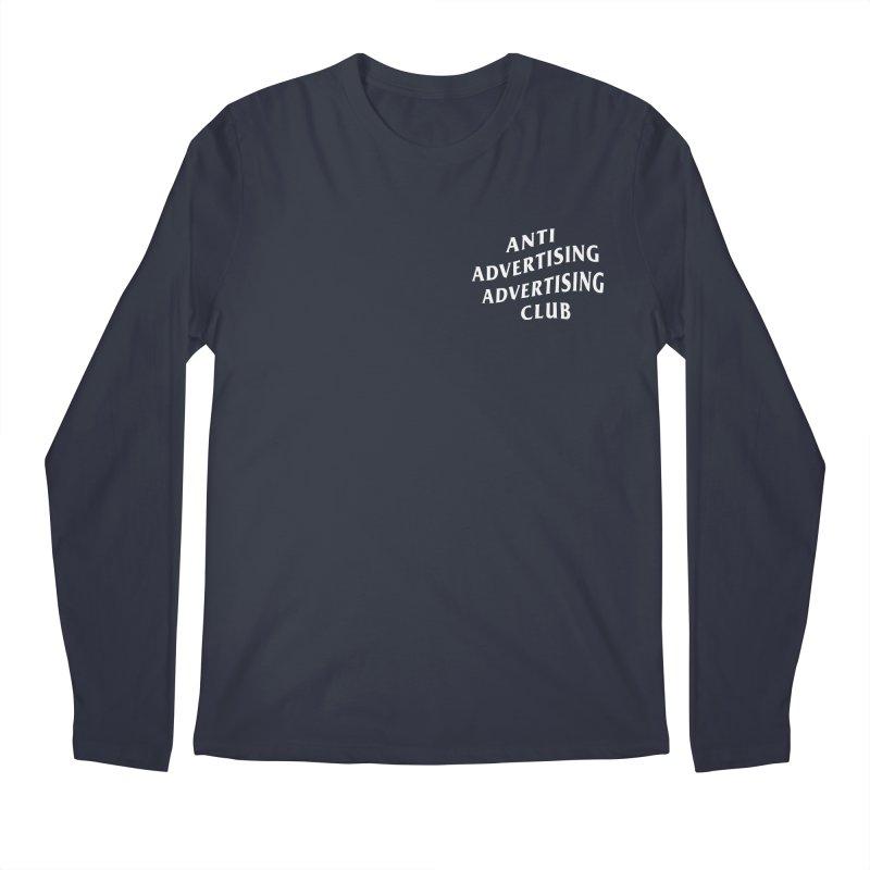 Anti Advertising Advertising Club Men's Longsleeve T-Shirt by The Incumbent Agency