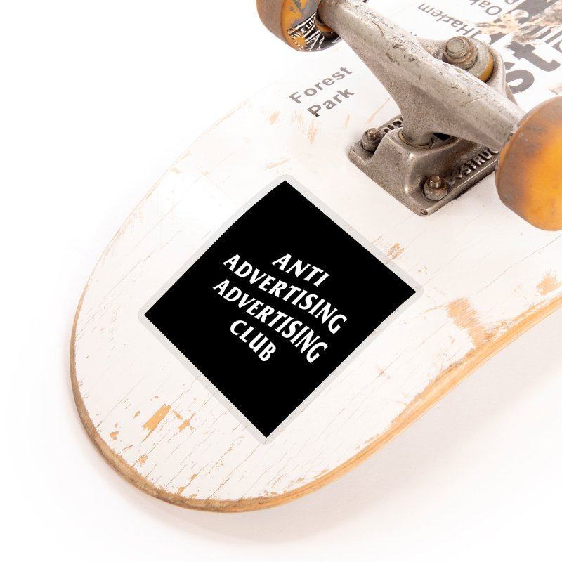 Anti Advertising Advertising Club Accessories Sticker by The Incumbent Agency