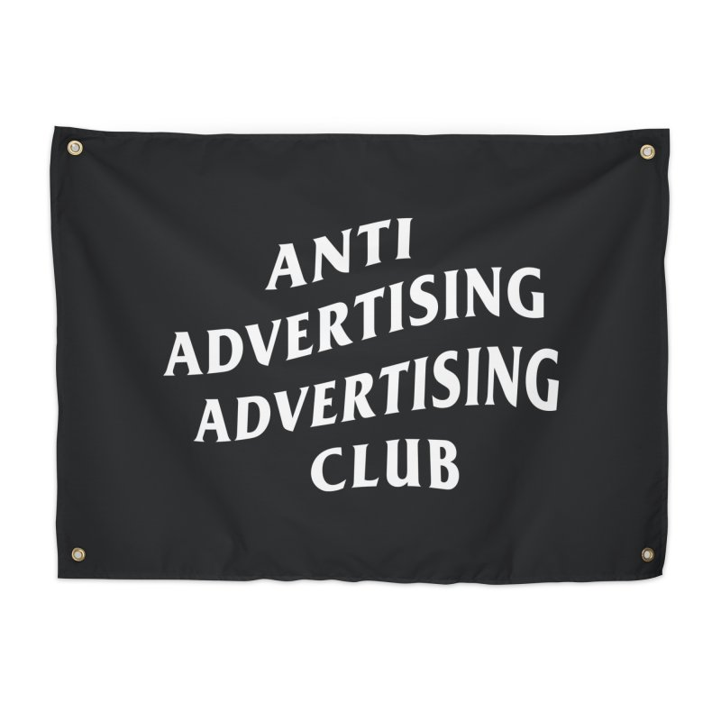 Anti Advertising Advertising Club Home Tapestry by The Incumbent Agency