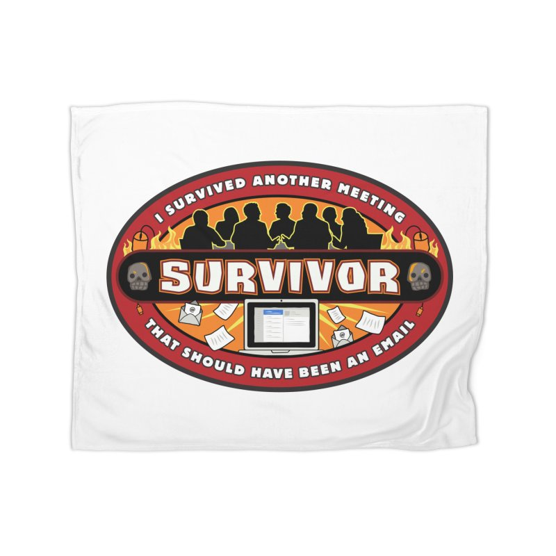 Meeting Survivor Home Fleece Blanket Blanket by The Incumbent Agency