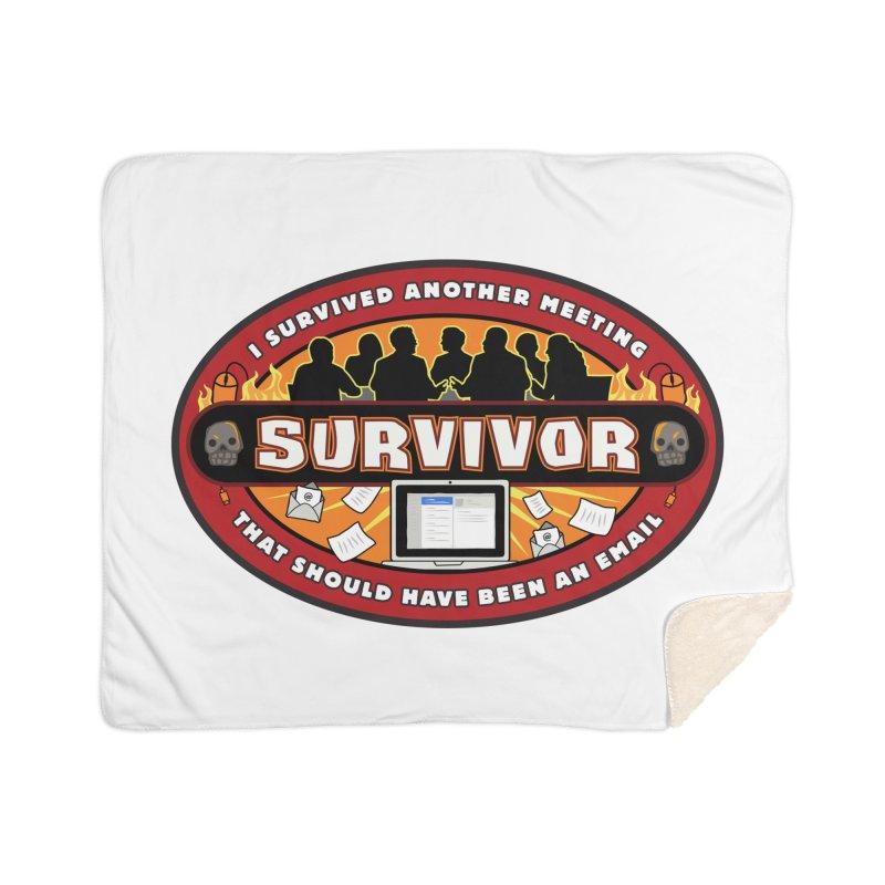 Meeting Survivor Home Sherpa Blanket Blanket by The Incumbent Agency