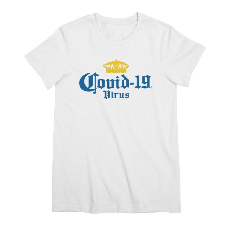Corona Women's T-Shirt by theinfamousclam's Shop