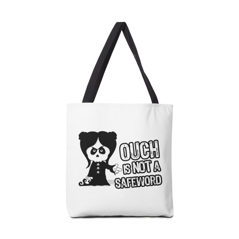 Ouch is not a Safeword Accessories Bag by theinkedskull