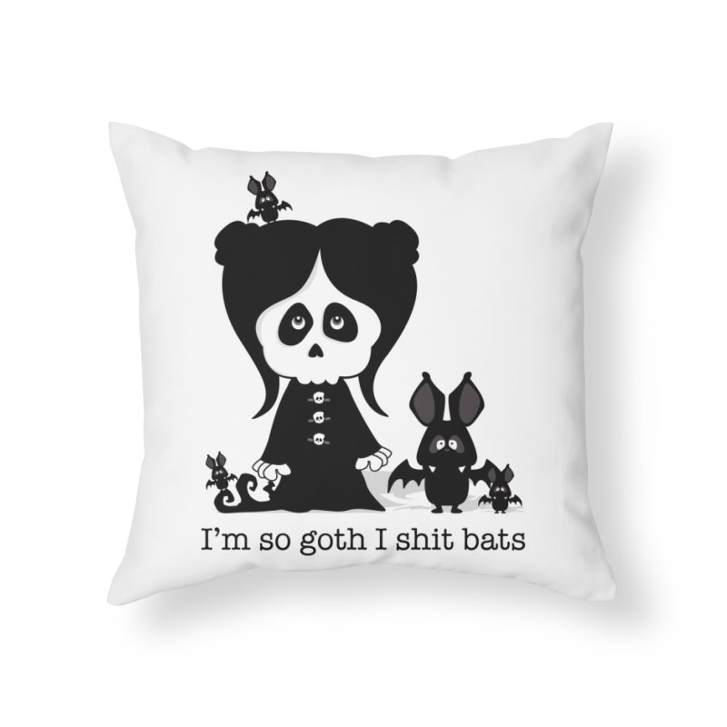 I'm so goth ... Home Throw Pillow by theinkedskull