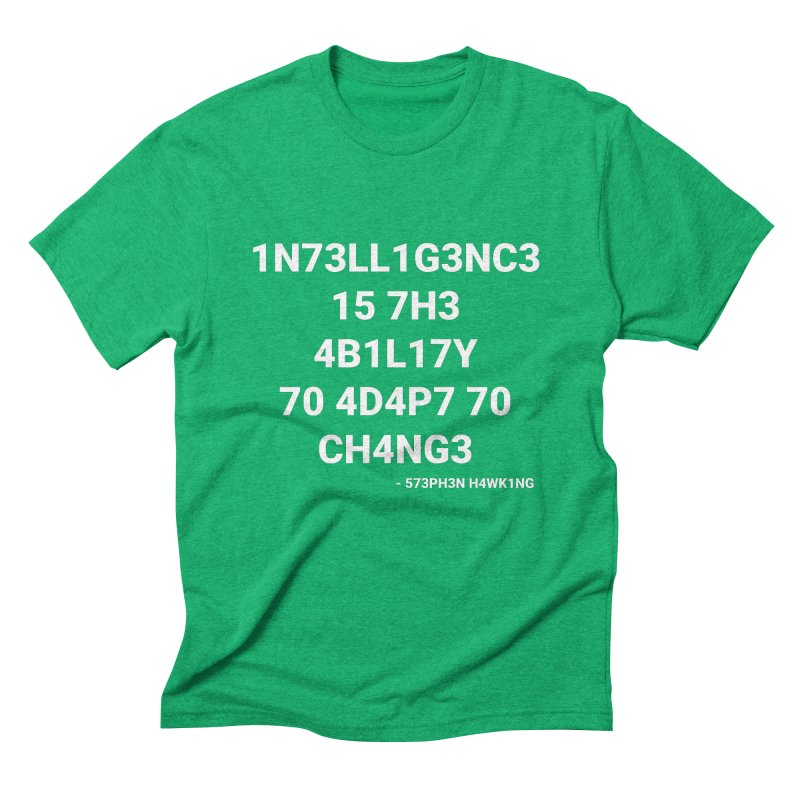 Stephen Hawking on Intelligence Men's Triblend T-shirt by TheIToons Tshirt Shop