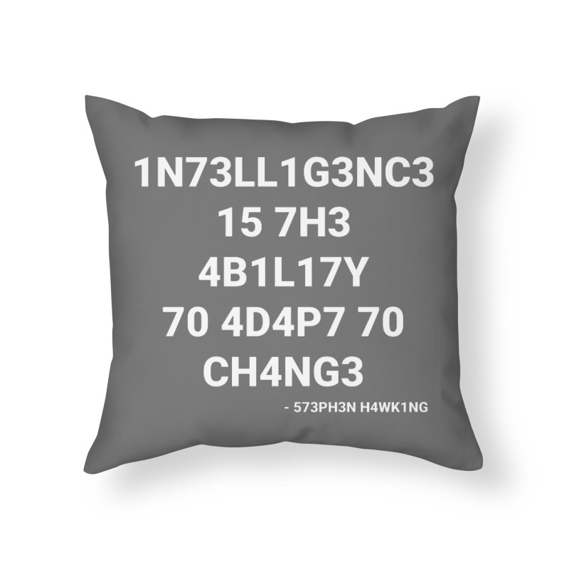 Stephen Hawking on Intelligence Home Throw Pillow by TheIToons Tshirt Shop