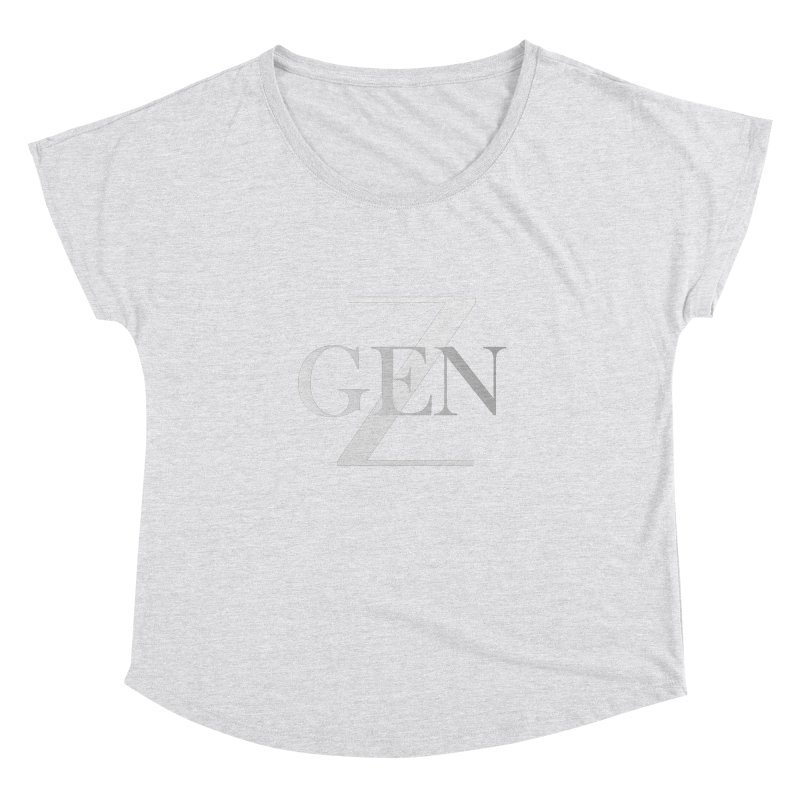 Generation Z Women's Dolman by TheIToons Tshirt Shop