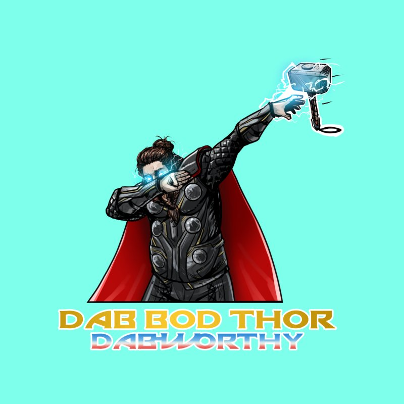 Dab-Bod Thor in the house! WORTHY! Accessories Skateboard by Jarett Walen's Happy Fun Shop of Joy and Pretty Pi