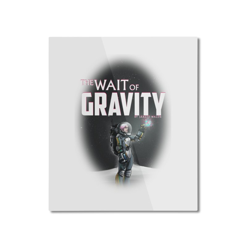 The Wait of Gravity by Jarett Walen - Cover Fade Home Mounted Aluminum Print by Jarett Walen's Happy Fun Shop of Joy and Pretty Pi