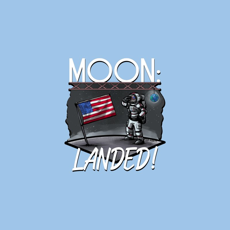 Moon: Landed! - White Men's T-Shirt by Jarett Walen's Happy Fun Shop of Joy and Pretty Pi