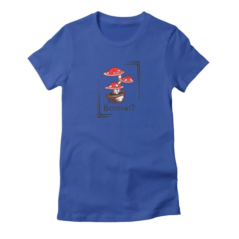 Bonsai? Women's Fitted T-Shirt by thejauntybadger's Artist Shop