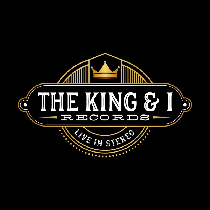 King & I-White Lettering by The King & I Records
