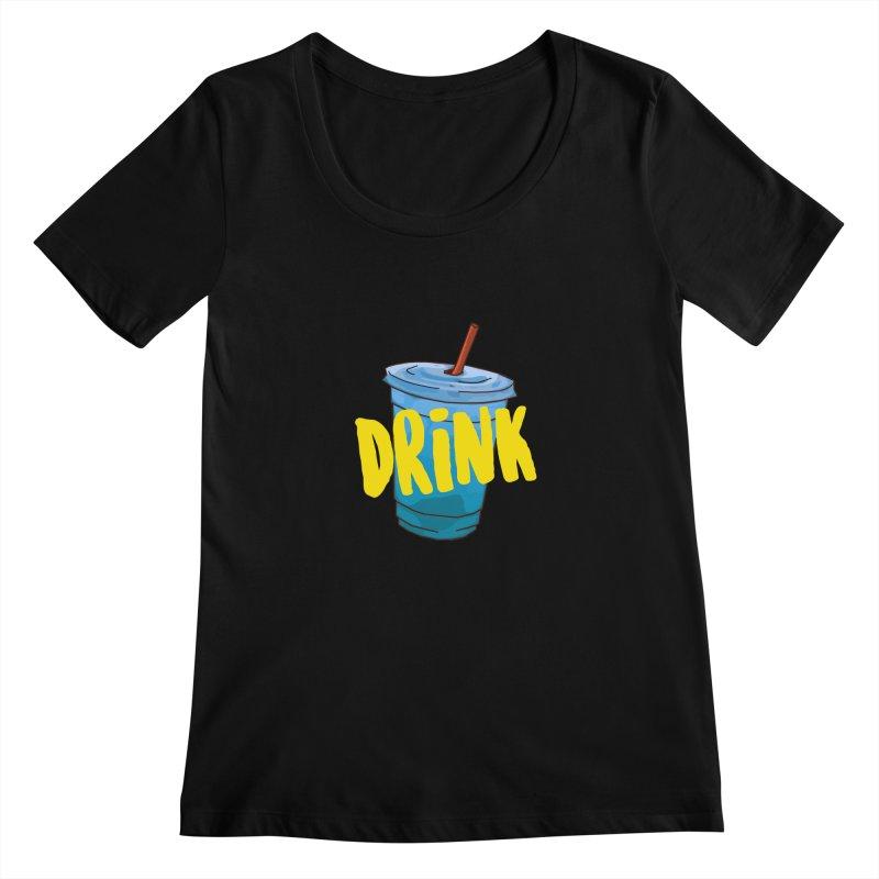 DRINK Women's  by theladyernestember's Artist Shop