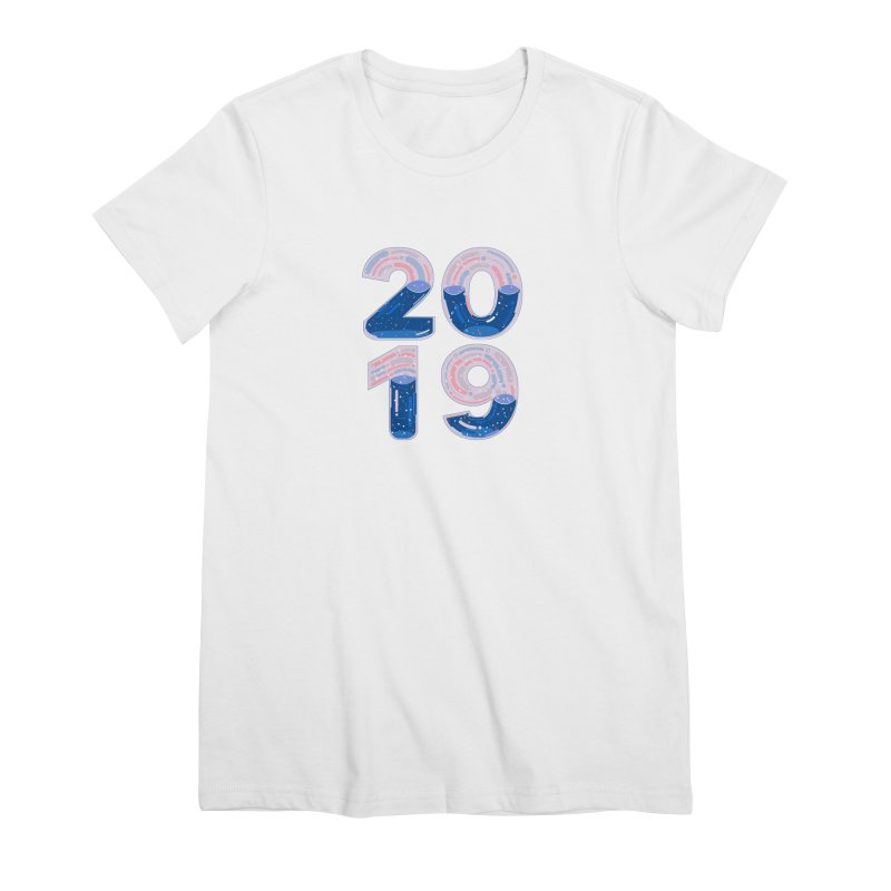 New Year : 2019 Women's Premium T-Shirt by theladyernestember's Artist Shop
