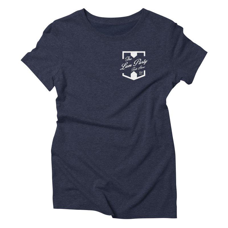 actual pocket spot! Women's T-Shirt by The Lan Party Talk Show