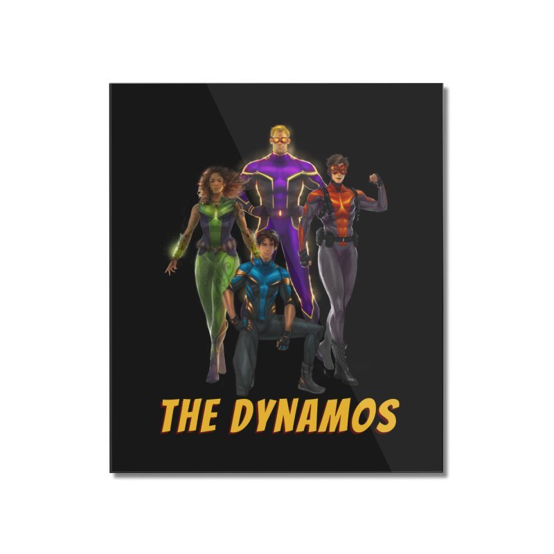 The Dynamos Home Mounted Acrylic Print by The Legends Casts's Shop