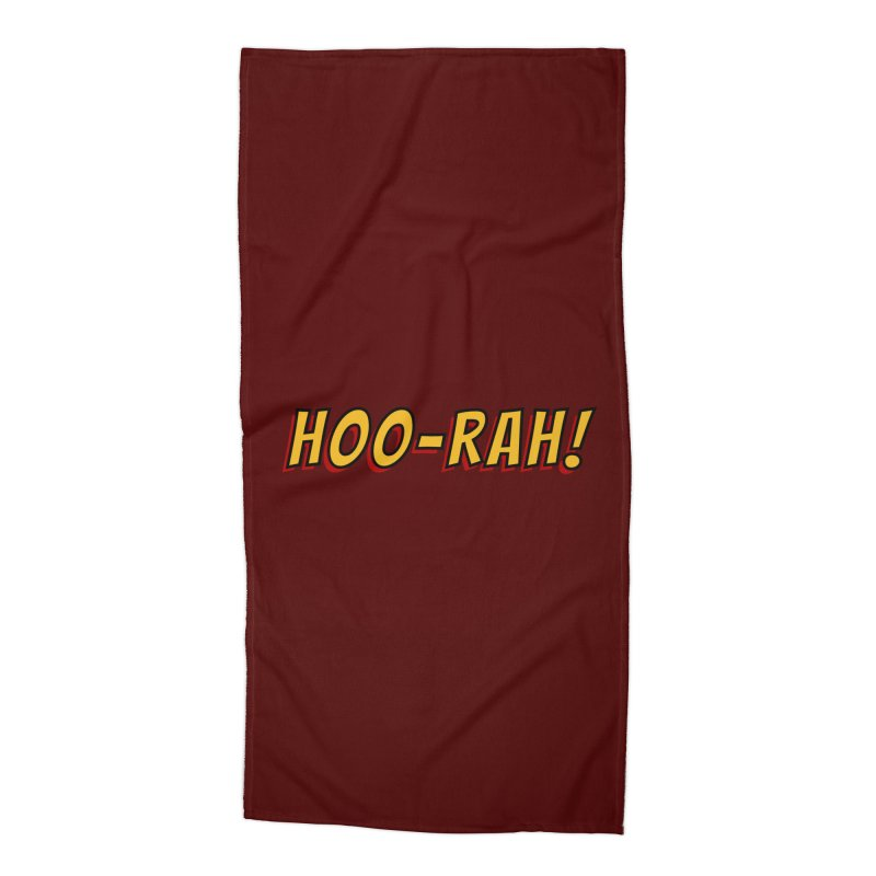 HOO-RAH! Accessories Beach Towel by The Legends Casts's Shop