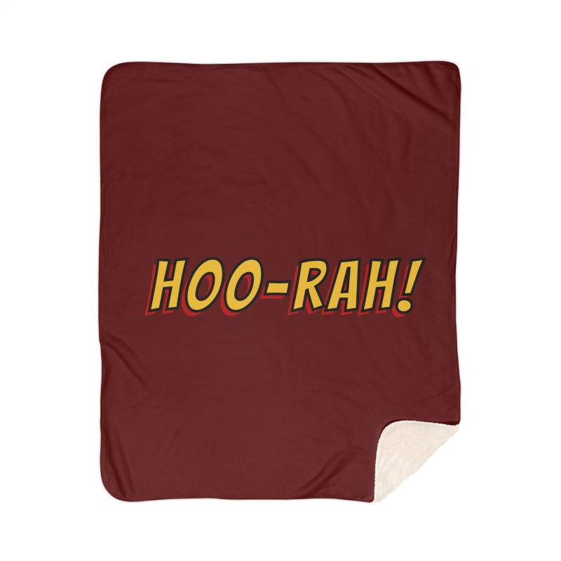 HOO-RAH! Home Blanket by The Legends Casts's Shop