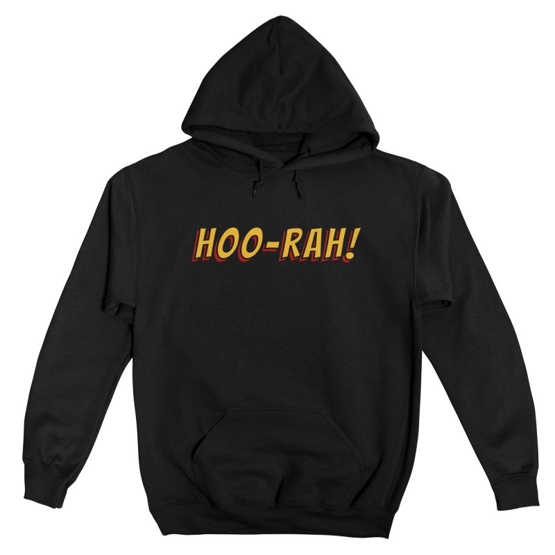HOO-RAH! Men's Pullover Hoody by The Legends Casts's Shop