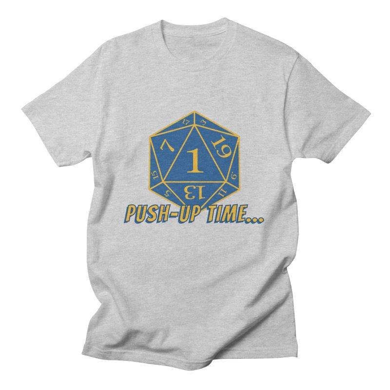 Push Up Time... Men's T-Shirt by The Legends Casts's Shop