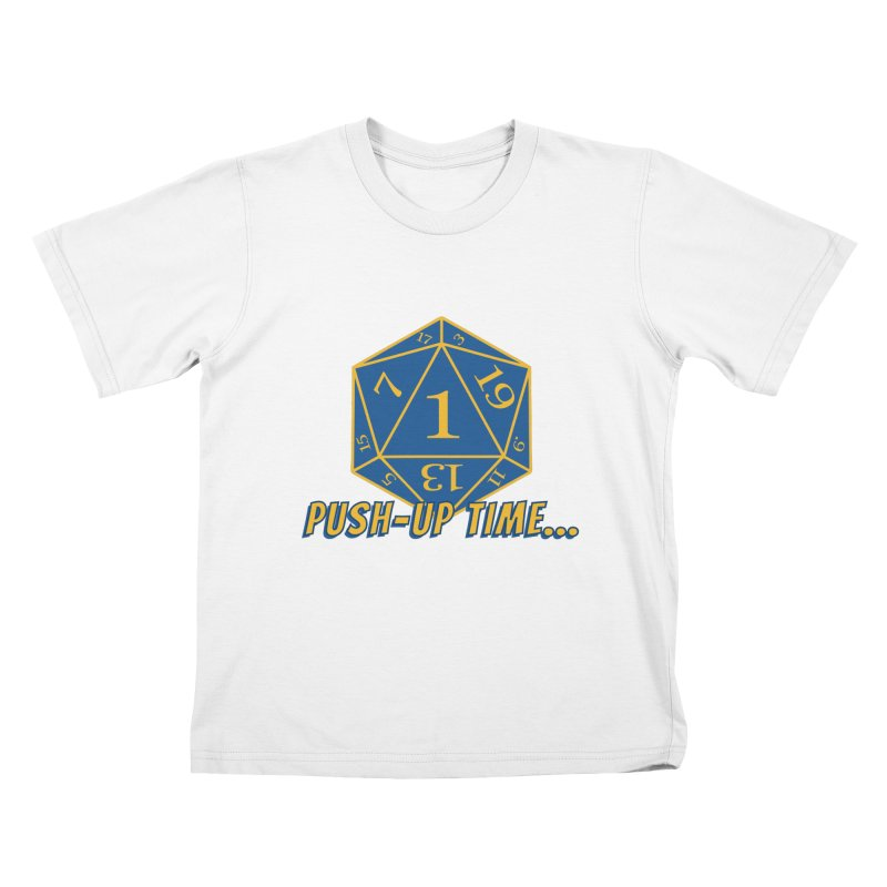 Push Up Time... Kids T-Shirt by The Legends Casts's Shop