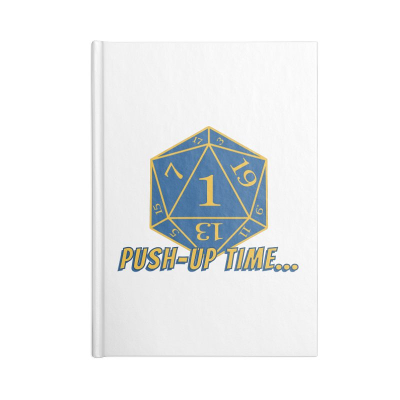 Push Up Time... Accessories Notebook by The Legends Casts's Shop
