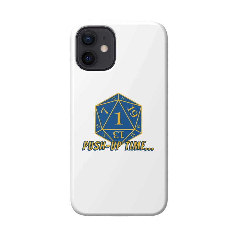 Push Up Time... Accessories Phone Case by The Legends Casts's Shop