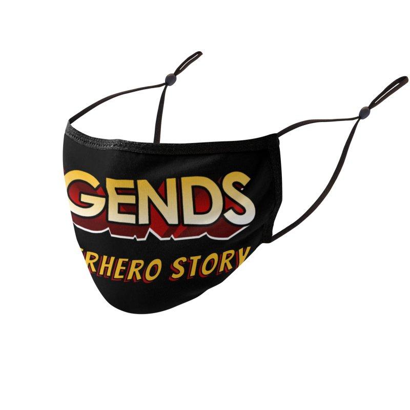 Legends: A Superhero Story (no dice) Accessories Face Mask by The Legends Casts's Shop
