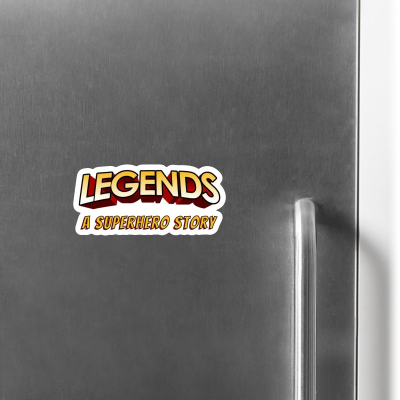 Legends: A Superhero Story (no dice) Accessories Magnet by The Legends Casts's Shop