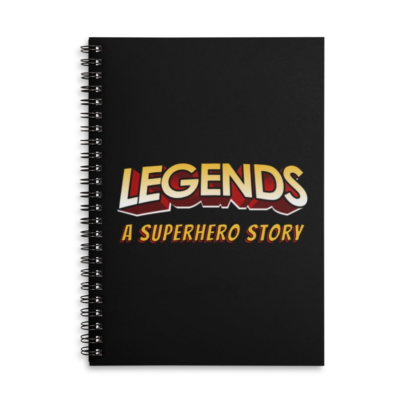 Legends: A Superhero Story (no dice) Accessories Notebook by The Legends Casts's Shop