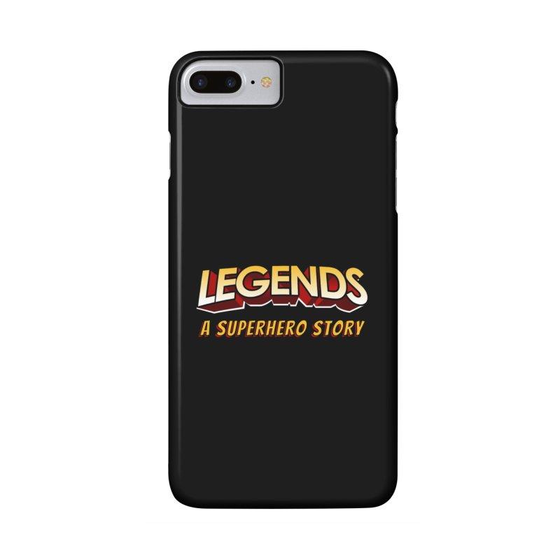 Legends: A Superhero Story (no dice) Accessories Phone Case by The Legends Casts's Shop