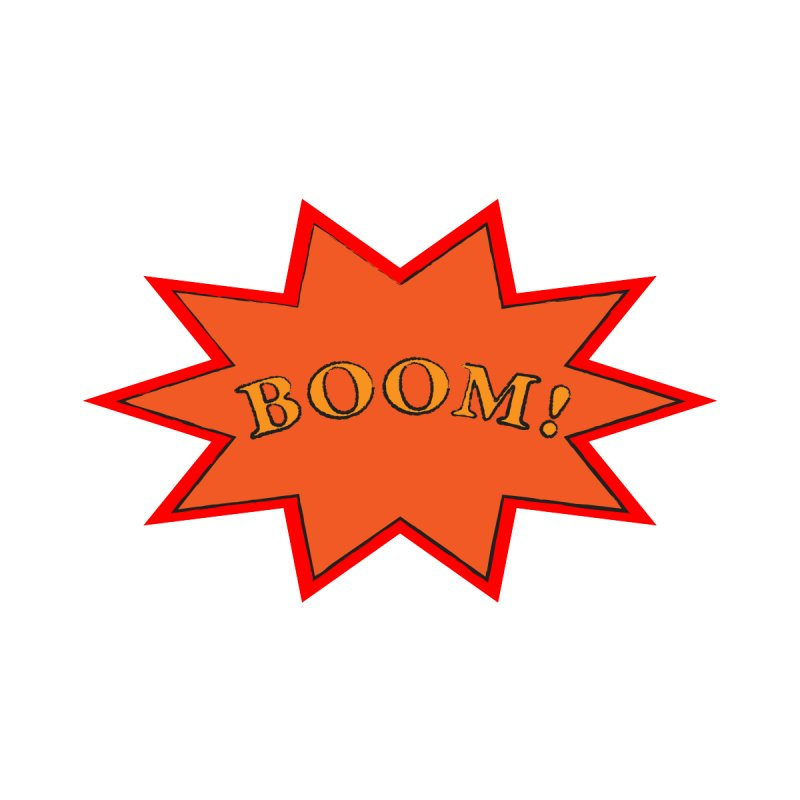 BOOM! by theletterandrew's Artist Shop