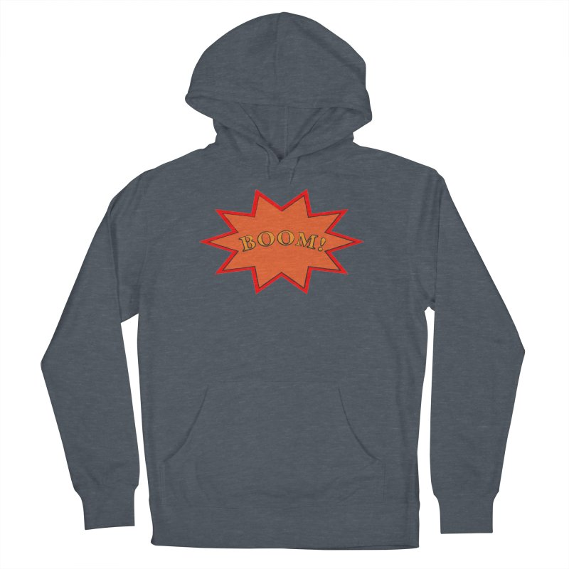 BOOM! Men's French Terry Pullover Hoody by theletterandrew's Artist Shop