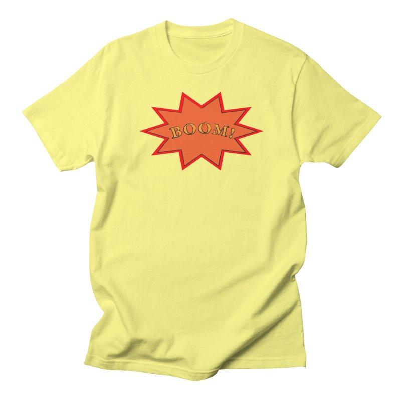 BOOM! Women's Regular Unisex T-Shirt by theletterandrew's Artist Shop