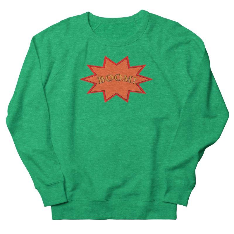 BOOM! Men's French Terry Sweatshirt by theletterandrew's Artist Shop