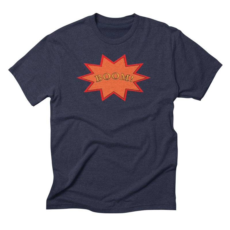 BOOM! Men's Triblend T-Shirt by theletterandrew's Artist Shop