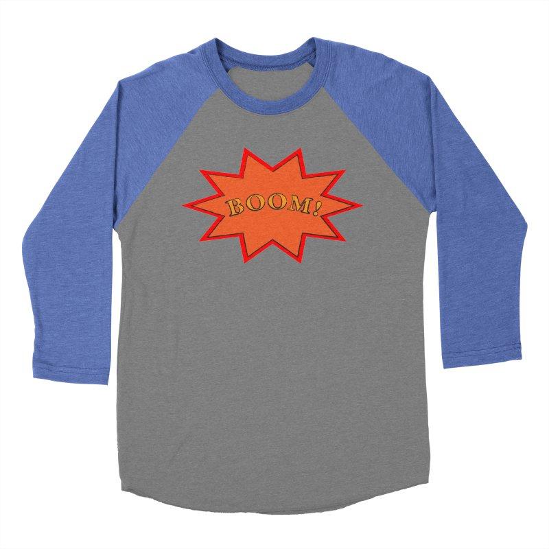 BOOM! Women's Baseball Triblend Longsleeve T-Shirt by theletterandrew's Artist Shop